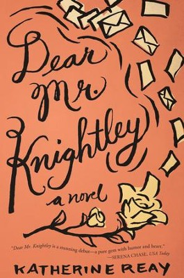 Dear Mr. Knightley - eBook  -     By: Katherine Reay