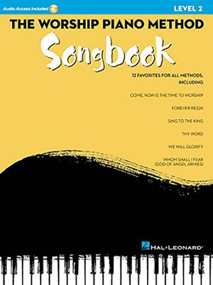 The Worship Piano Method Songbook, Level 2   -     By: Teresa Ledford, Wendy Stevens