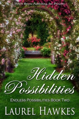 Endless Possibilities Book Two: Hidden Possibilities - eBook  -     By: Laurel Hawkes