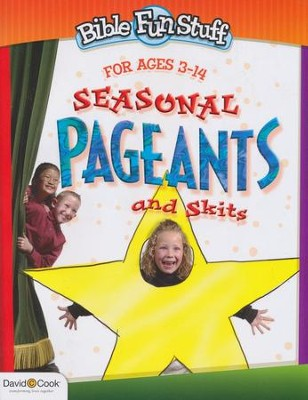 Seasonal Pageants and Skits  -     By: Susan Parsons