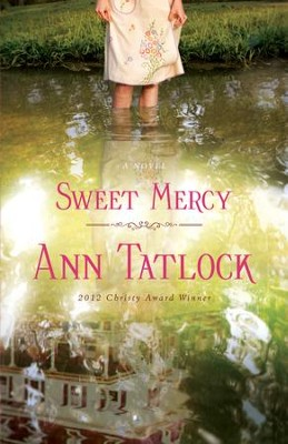 Sweet Mercy - eBook  -     By: Ann Tatlock
