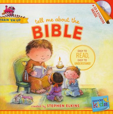 Tell Me about the Bible (with stickers & CD): Wonder Kids-Train 'Em Up  -     By: Stephen Elkins