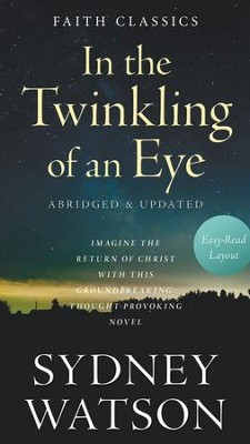 In the Twinkling of an Eye - eBook  -     By: Sydney Watson
