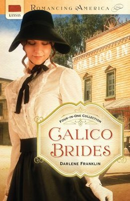 Calico Brides - eBook  -     By: Darlene Franklin