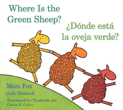¿Dónde Está la Oveja Verde?  (Where Is the Green Sheep?)  -     By: Mem Fox     Illustrated By: Judy Horacek