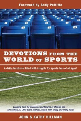Devotions from the World of Sports - eBook  -     By: John Hillman, Kathy Hillman