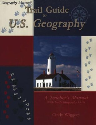 Trail Guide to U.S. Geography   -     By: Cindy Wiggers