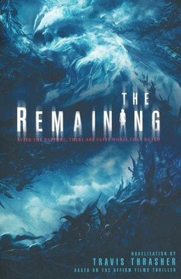 The Remaining   -     By: Travis Thrasher