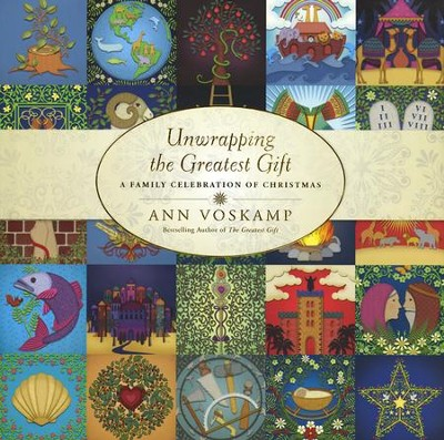 Unwrapping the Greatest Gift: A Family Celebration of Christmas  -     Narrated By: Ann Voskamp     By: Ann Voskamp