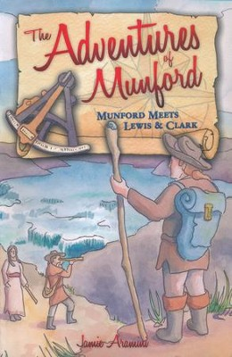 Munford Meets Lewis and Clark   -
