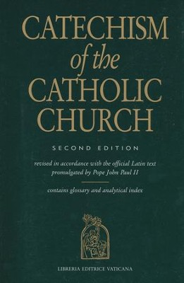 Catechism of the Catholic Church, Second Edition   -     By: Pope John Paul