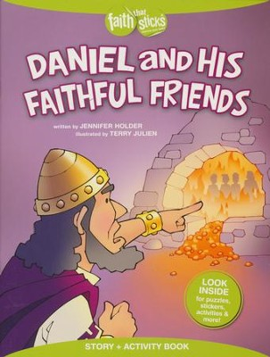 Daniel and His Faithful Friends  -     By: Jennifer Holder