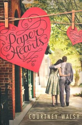 #1: Paper Hearts  -     By: Courtney Walsh