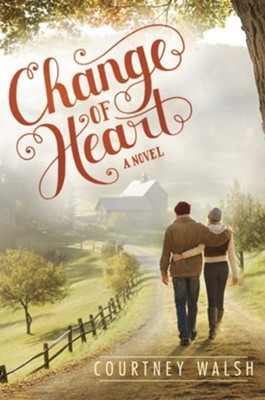 #2: Change of Heart  -     By: Courtney Walsh