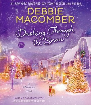 Dashing Through the Snow, Audio CD  -     Narrated By: Allyson Ryan     By: Debbie Macomber
