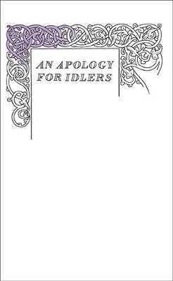 An Apology for Idlers  -     By: Robert Louis Stevenson