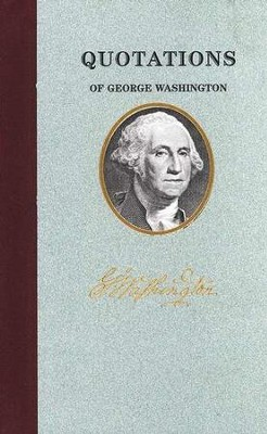 Quotations of George Washington   -     By: George Washington