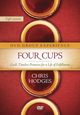 Four Cups DVD Group Experience: God's Timeless Promises for a Life of Fulfillment  -     By: Chris Hodges