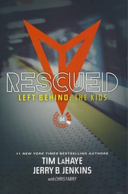 Left Behind: The Kid's Collection 4: Rescued  -     By: Tim LaHaye, Jerry B. Jenkins