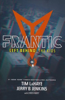 Left Behind: The Kid's Collection 6: Frantic  -     By: Tim LaHaye, Jerry B. Jenkins