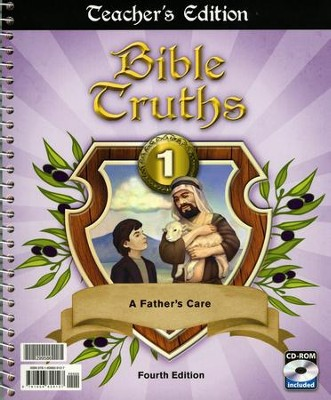 BJU Bible Truths Grade 1: A Father's Care, Teacher's Edition  (Fourth Edition)  -