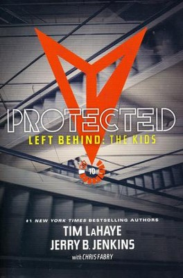 Left Behind: The Kids Collection 10: Protected   -     By: Tim LaHaye, Jerry B. Jenkins
