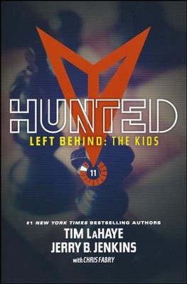 Left Behind: The Kids Collection 11: Hunted  -     By: Tim LaHaye, Jerry B. Jenkins