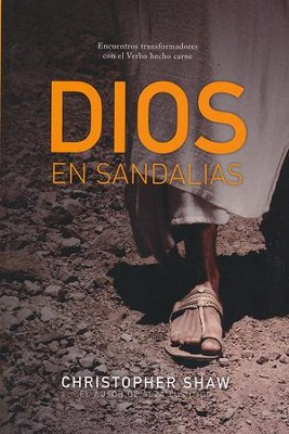 Dios en Sandalias  (God in Sandals)  -     By: Christopher Shaw