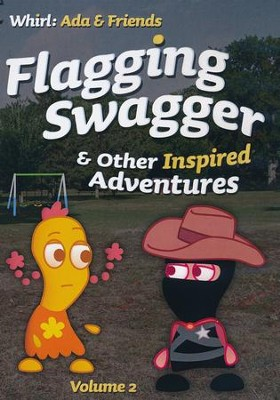 Flagging Swagger and Other Inspired Adventures: Volume 2, DVD  -