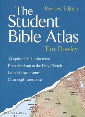 The Student Bible Atlas: Revised Edition  -     By: Tim Dowley