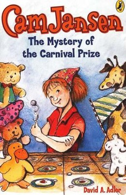 Cam Jansen #9: Mystery of the Carnival Prize  -     By: David A. Adler     Illustrated By: Susanna Natti