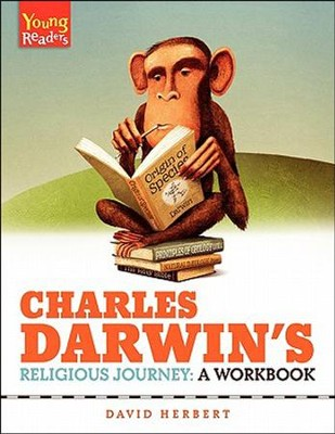 Charles Darwin's Religious Journey: A Workbook  -     By: David Herbert