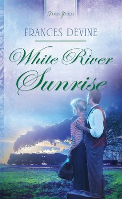 White River Sunrise - eBook  -     By: Frances Devine