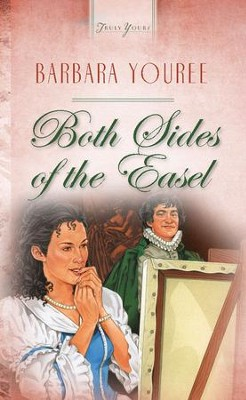 Both Sides Of The Easel - eBook  -     By: Barbara Youree