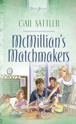 Mcmillian's Matchmakers - eBook  -     By: Gail Sattler