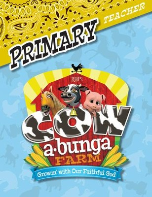 Cowabunga Farm VBS: Primary Teacher Book, NKJV   -