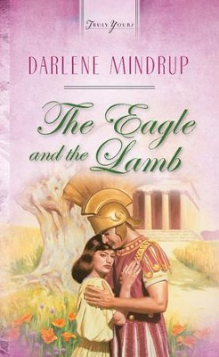 The Eagle And The Lamb - eBook  -     By: Darlene Mindrup