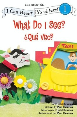 What Do I See? / Que veo?: Biblical Values - eBook  -     By: Crystal Bowman     Illustrated By: Pam Thomson