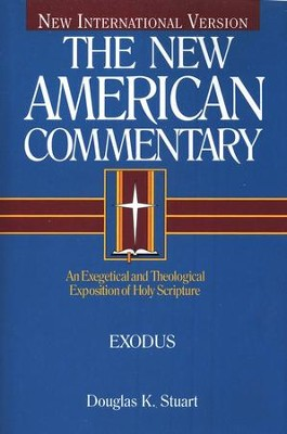 Exodus: New American Commentary [NAC]   -     By: Douglas Stuart
