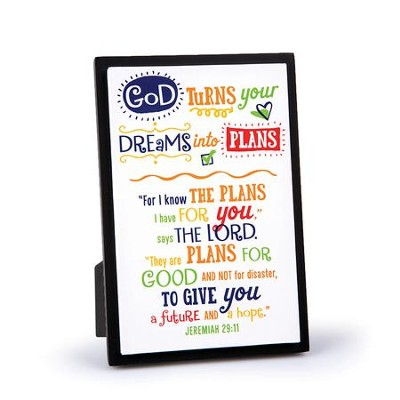 God Turns Your Dreams Into Plans Plaque  -