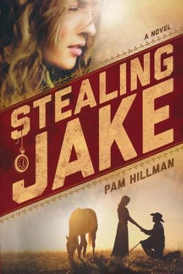 Stealing Jake  -     By: Pam Hillman
