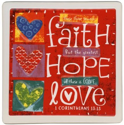 Faith, Hope, Love Plaque  -