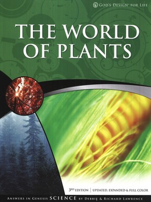 Teacher & Student Pack, The World of Plants: God's Design for Life   -     By: Debbie Lawrence, Richard Lawrence