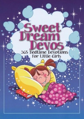 Sweet Dreams Devos: 365 Bedtime Devotions for Little Girls - eBook  -