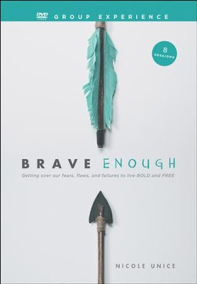 Brave Enough DVD Group Experience   -     By: Nicole Unice