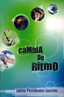 Cambia de Ritmo  (Change Your Pace)  -     By: Jaime Fernandez