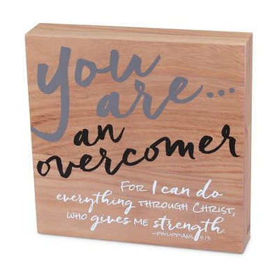 You Are An Overcomer Plaque  -