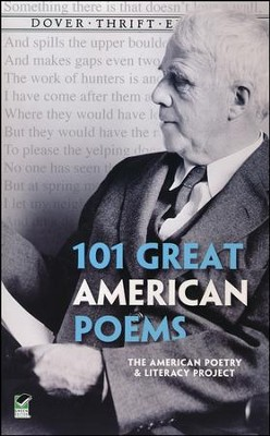101 Great American Poems  -     By: American Poetry, Literacy Project