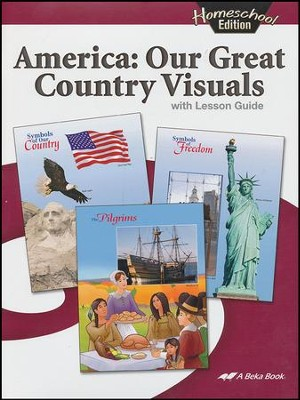 Abeka Homeschool America: Our Great Country Visuals   -