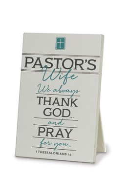 Thank You Pastor's Wife Plaque, White, 1 Thessalonians 1:2  -